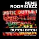 Rene Rodrigezz - Dutch Bitch  (Sean Finn Remix)