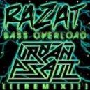 Razat  - Bass Overload  (Urban Assault Remix)