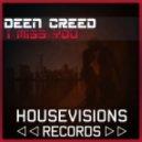Deen Creed - I Miss You  (Original Mix)