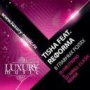 Tisha feat. Reforma - В Главных Ролях  (DJ NEJTRINO & DJ KIRILL CLASH Remix)