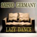 Salvo Germany - Lazy Dance  (Original Mix)