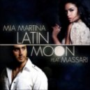 Mia Martina - Latin Moon  (Ralph Factory Latin Tribe Mix)