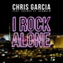 Chris Garcia Feat. Sherry St Germain  - I Rock Alone  (Club Extended)