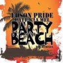 Edson Pride feat.Patricia Mel - Party Beach  (Summer Mix)