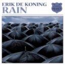 Erik De Koning - Rain  (Binary Finary Remix)