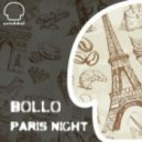 Bollo - Paris Night  (Original Mix)