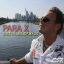 Para X - Lost In Memories 2.0  (Uplifting Mix)
