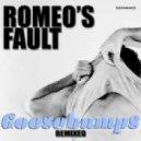 Romeo\'s Fault - Goosebumps  (G Cavelle Project House Mix)