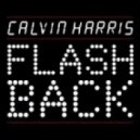 Calvin Harris - Flashback  (Gatuzo Remix)