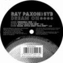 Ray Paxon feat. Syb - Dream On  (Original)