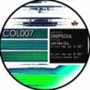 Deepsoul - Let Me Go  (Patrick Podage Mix)