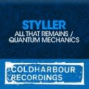 Styller - All That Remains  (Original Mix)