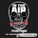 True Tiger  - In the Air  (feat Professor Green & Maverick Sabre - S.P.Y Remix)