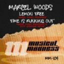 Marcel Woods - Time Is Running Out  (Cliff Coenraad Repimp)