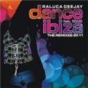 Raluca Deejay - Dance Ibiza feat. Miani  (Samuel Kimkň Ibiza Remix)