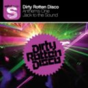 Dirty Rotten Disco - Jack To The Sound  (DJs From Mars Radio edit)