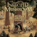 Infected Mushroom - Poquito Mas ()