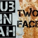 Dublinjah & Rude Lion - Two Faces ()