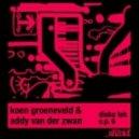 Addy Van Der Zwan, Koen Groeneveld - He  (Original Mix)