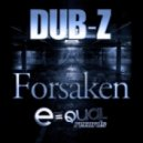 Dub-Z - Forsaken by  ()