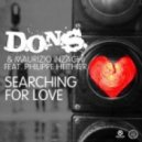 D.O.N.S & Maurizio Inzaghi Feat. Philippe Heithier - Searching For Love  (9five Radio Edit)