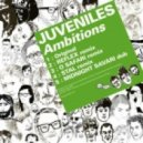 Juveniles  - Ambitions (Midnight Savari Dub)  (Original Mix)