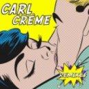 Carl Creme - My Lovin  (Aad Mouthan Remix)