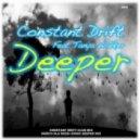 Constant Drift Feat Tanya Walker - Deeper ()