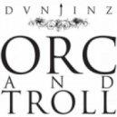 Dunjinz - Orc  (Monopunk Remix)