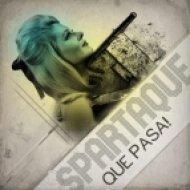 Spartaque - Que Pasa!  (AnGy KoRe & Gymmy J Remix)