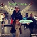 Raft Tone - April 2013 Mix ()