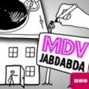 MDV - Jabdabda   (Radio Edit)