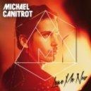 Michael Canitrot feat. Erik Hassle - Leave Me Now  (Dj Meme Superclub Mix)