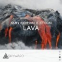 Amin Keyhan & Ehsun - Lava  (Original Mix)