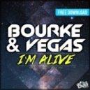 Kyle Bourke & Rob Vegas - I am Alive  (House Kartel Remix)