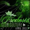 Frederie - Club Cilture  (April 2013)