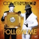 Combination - Follow Me  (Club Mix)