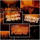 Deepside Deejays feat. Mari Ferrari - We Are Young  (Radio Edit)