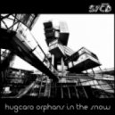 Hugcaro - Orphans In The Snow  (James Hurr Remix)