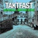 Taktfast - Round Kick  (Original Mix)