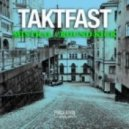 Taktfast - Mistral  (Original Mix)