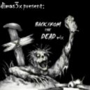 Dimas3x - back from the dead ()