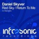 Daniel Skyver - Return To Me  (Original Mix)