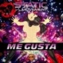 Static Movement, Avizz - Me Gusta  (Original Mix)