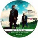 Franky - Hysteria  (Dj Kostas & Dj Yonce Official Radio Remix)