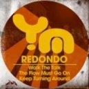 Redondo - Walk The Talk  (Original Mix)