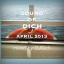 DJ.Dich - Sound of Dich April 2013 ()