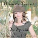 Alien In Transit - So Special  (Dean Fichna Euphoric Mix)