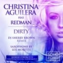 Christina Aguilera ft. Redman - Dirty  (DJ Sherry Brown vs. Sax Lex Moretti Remix)