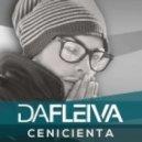 Da Fleiva - Cenicienta  (Mertcan Demirdogen Remix)